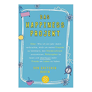 Das Happiness Projekt
